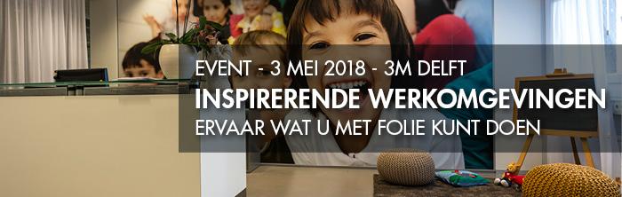 3M Blomsma Print & Sign Event Inspirerende werkomgevingen Delft 3 mei 2018